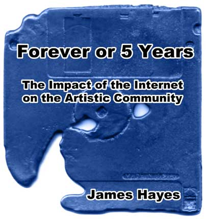 Forever or 5 years: The impact of the Internet on the Artistic Community